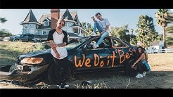 Tanner Fox - We Do It Best (Official Music Video) feat. Dylan Matthew & Taylor Alesia