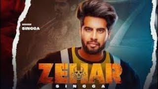 Jatt Zehar Lagda (Full Song) Singga | Jina Nu Jatt Zehar Lagda | New Punjabi Songs 2020