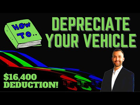 How To Depreciate A Vehicle | Vehicle Tax Write Off For Business 2020
