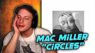 Mac Miller - Circles FULL ALBUM REACTION!!