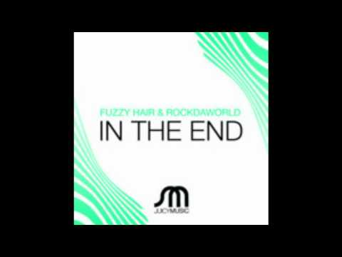 Fuzzy Hair & RockDaWorld - In The End (Mazzali & Orlandi Remix) [HQ]