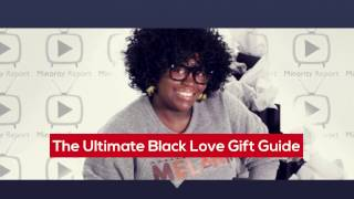 Minority Report | Ultimate Black Love Gift Guide Promotional Video