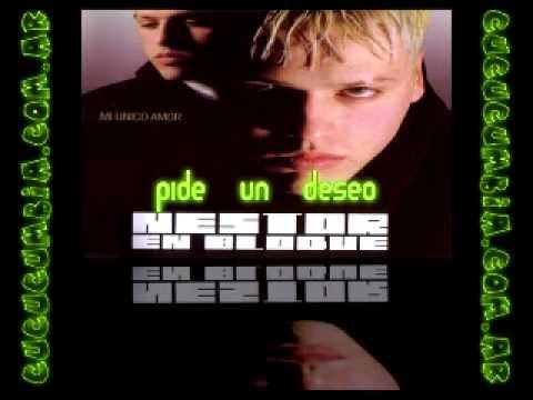 Nestor En Bloque - Pide Un Deseo