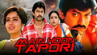 Main Hoon Tapori - Superhit Hindi Dubbed Movie di Jagapathi Babu | Soundarya, Ritu Shivpuri, Brahmanandam