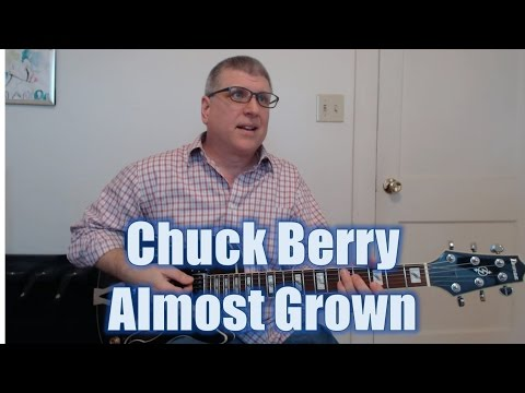 Chuck Berry - Almost Grown (Chords) - Ultimate-Guitar.Com