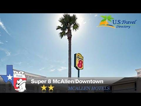 Super 8 McAllen/Downtown - McAllen Hotels, Texas