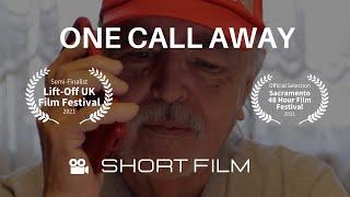One Call Away - 48 Hour Sacramento Film Submission 2020