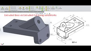 Extruded Boss and Cut in SolidWorks tutorial /Sử dụng lệnh Extruded Boss  SolidWorks