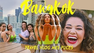 BANGKOK, UN VOYAGE DE OUF :)  ||Léna Situations feat. Style Tonic, The Doll Beauty, Carla Ginola