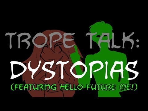 Trope Talk: Dystopias (with special guest Hello Future Me!!) streaming vf