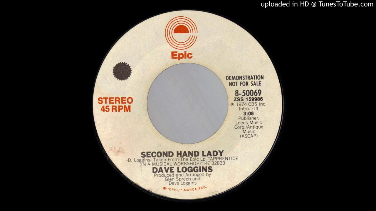 Download Dave Loggins - Second Hand Lady - (45)