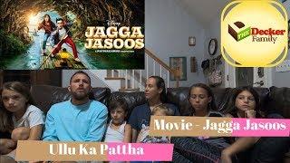 'The Decker Family' reacting 'Jagga Jassos' song