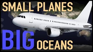 Small Planes Over Big Oceans (ETOPS Explained)