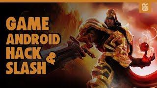 5 Game Android Hack and Slash Terbaik 2018