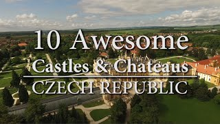 10 Awesome Castles & Chateaus - Czech Republic