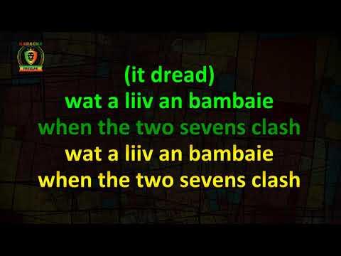 Culture - Two Sevens Clash (Karaoke Version)