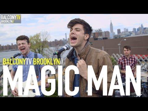 MAGIC MAN - PARIS (BalconyTV)