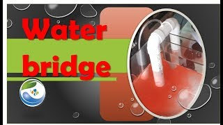 The water bridge - DIY and why we use it