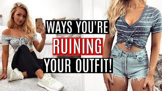 WAYS YOU'RE RUINING YOUR OUTFIT! FASHION HACKS