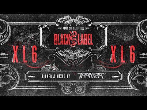 Black Label XL 6 - Mix By Trampa