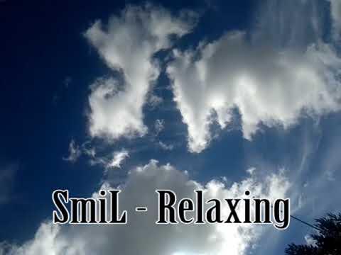 SmiL - Relaxing