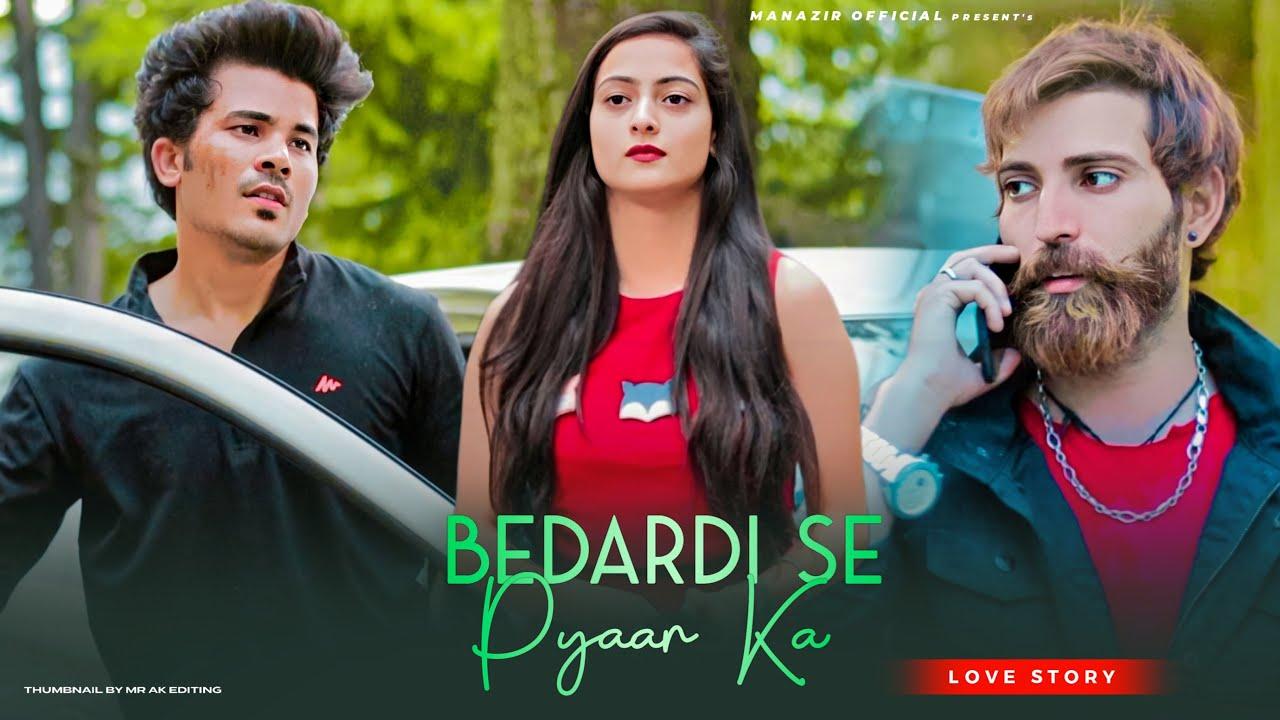 Download Bedardi Se Pyar Ka Sahara Na Mila   Love Story   Jubin Nautiyal   Manazir & Karishma