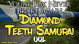 YoungBoy Never Broke Again - Diamond Teeth Samurai (Lyrics) [Explicit] - Stafaband