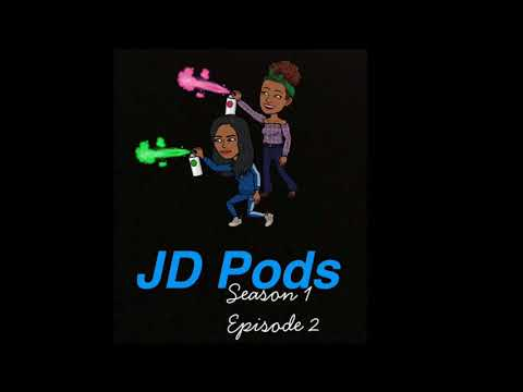 """Riding The Wave"" JD Pods Ep.2"