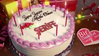 İyi ki doğdun ŞERİFE - İsme Özel Doğum Günü Şarkısı