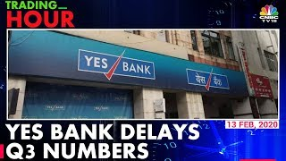 Troubled Yes Bank Receives Four Bids From Investors; Delays Q3 Results To March 14 | Trading Hour