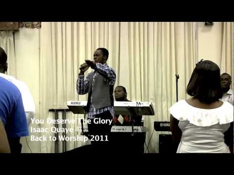 You Deserve the Glory Medley- Isaac Quaye
