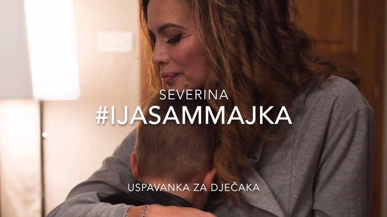 SAMO MAJKA - USPAVANKA ZA DJEČAKA (#IJASAMMAJKA 2017.)