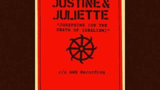 JUSTINE & JULIETTE-JOSEPHINE[OR THE DEATH OF IDEALISM]