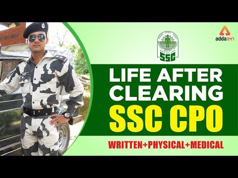 SSC CPO 2018 | LIFE AFTER CLEARING CPO | MOTIVATION FOR SSC STUDENTS