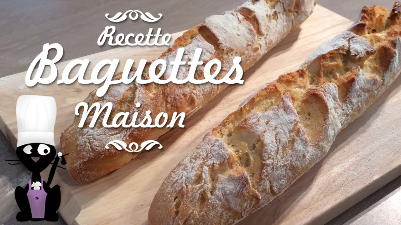 comment faire des baguettes de pain maison youtube