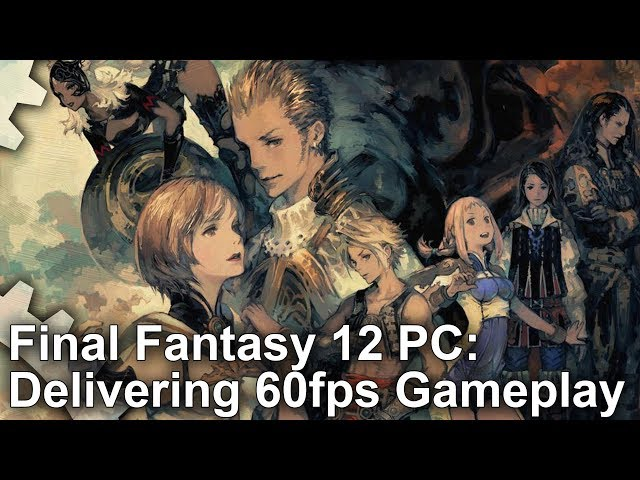 Final Fantasy XII looks best on PC -- but you'll need a beefy rig