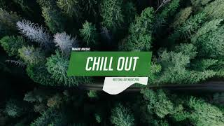 Chill Out Music Mix Best Chill Trap, RnB, Indie - We ♥ Music