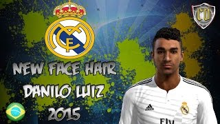 NEW FACE & HAIR DANILO LUIZ DA SILVA 2015 [PES 2013] [DOWNLOAD]