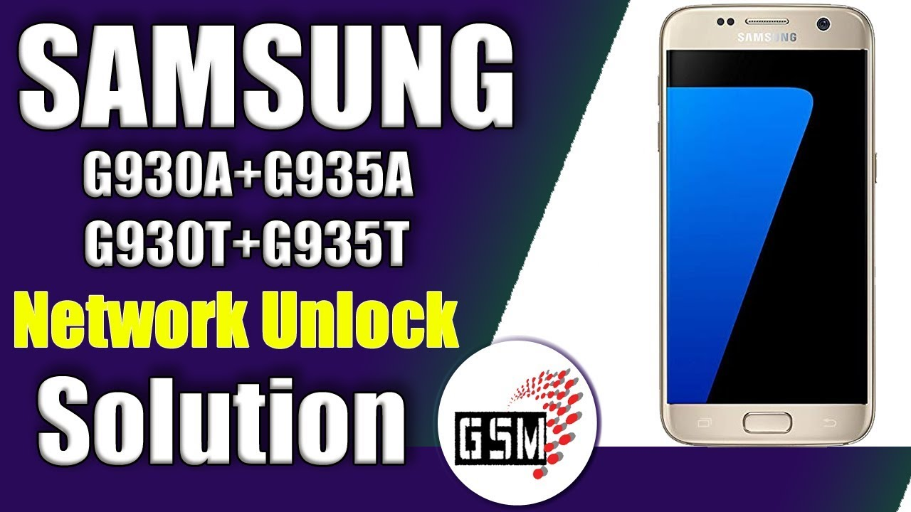 Samsung G930A G935A G930T G935T Solution Unlock Without Box Credits | G935T  unlock solution Free