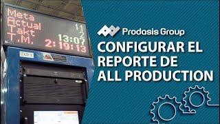 Configura el reporte de All Production