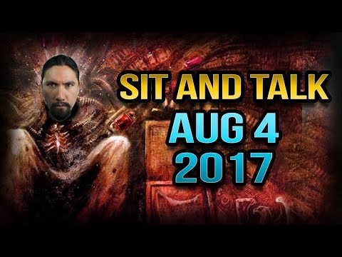 Sit and Talk with Dave - August 04, 2017
