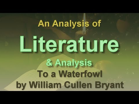 An analysis of the essay to a waterfowl by william cullen bryant