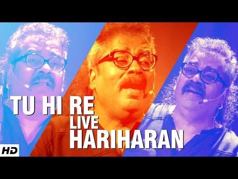 HARIHARAN : Tu Hi Re Superhit Song   LIVE @WWI – 5th Veda