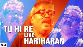HARIHARAN : Tu Hi Re Superhit Song | LIVE @WWI – 5th Veda
