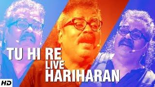 HARIHARAN : Tu Hi Re Superhit Song | LIVE @WWI – 5th Veda
