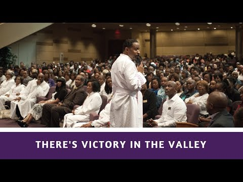 There's Victory In The Valley - Rev. Dr. Trunell D. Felder