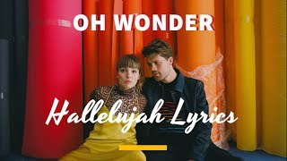 OH WONDER- Hallelujah (Lyrics)