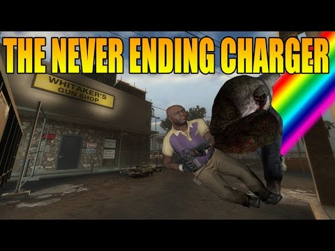 Left 4 dead 2 - The never ending charger