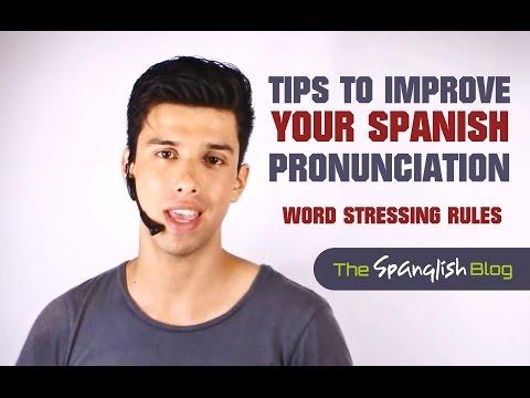 Spanish Pronunciation - Stressing the words