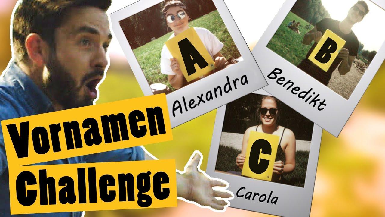 Challenge *von euch: Finde zu jedem Buchstaben im Alphabet eine Person    Das schaffst du nie!